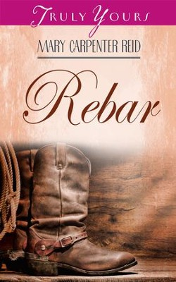 Rebar - eBook  -     By: Mary Carpenter Reid