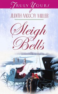Sleigh Bells - eBook  -     By: Judith Mccoy Miller