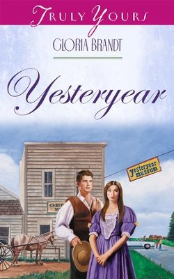 Yesteryear - eBook  -     By: Gloria Brandt