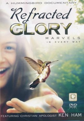Refracted Glory Marvels in Every Way: A Hummingbird Documentary DVD  -