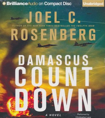 #3: Damascus Countdown: A Novel Unabridged Audiobook on CD  -     Narrated By: Christopher Lane     By: Joel C. Rosenberg