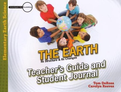 The Earth Teacher's Guide & Student Journal   -     By: Tom DeRosa, Carolyn Reeves