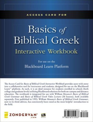 Access Card for Basics of Biblical Greek Interactive Workbook: For Use on the Blackboard Learn Platform  -     By: William D. Mounce