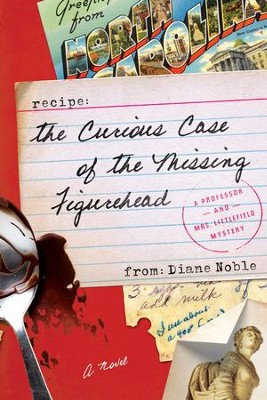 The Curious Case of the Missing Figurehead: A Novel - eBook  -     By: Diane Noble