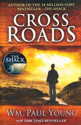 Cross Roads  -     By: Wm. Paul Young