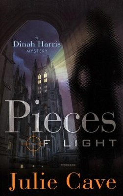 Pieces of Light, Dinah Harris Mystery Series #3   -     By: Julie Cave