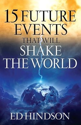15 Future Events That Will Shake the World - eBook  -     By: Ed Hindson