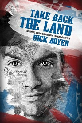 Take Back the Land  -     By: Rick Boyer