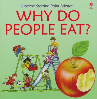 Why Do People Eat?  -     By: Kate Needham, Lindy Dark, Non Figg