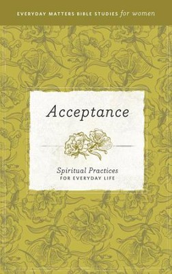 Acceptance: Spiritual Practices for Everyday Life - eBook   -
