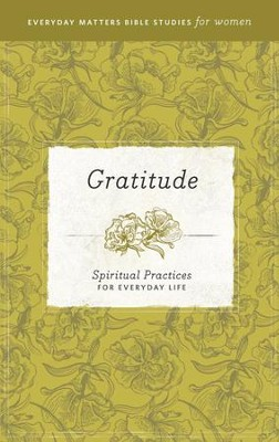 Gratitude: Spiritual Practices for Everyday Life - eBook   -