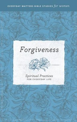 Forgiveness: Spiritual Practices for Everyday Life - eBook   -