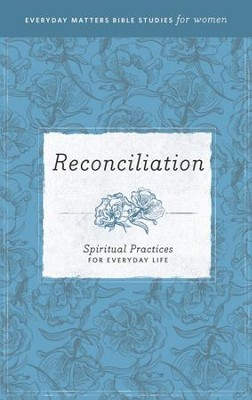 Reconciliation: Spiritual Practices for Everyday Life - eBook   -