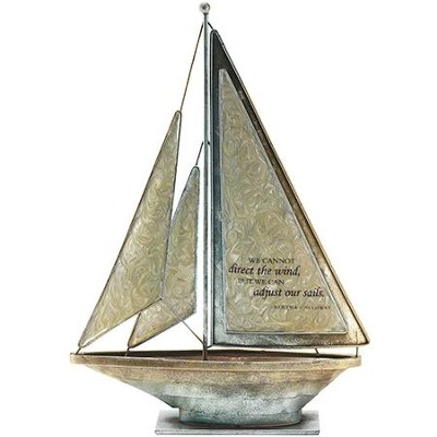 We Cannot Direct the Wind Metal Sailboat  -