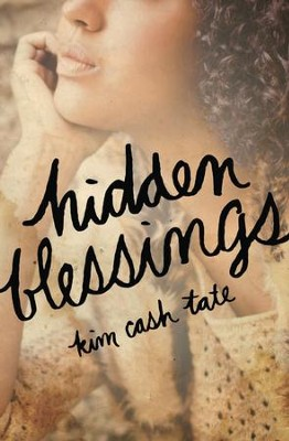 Hidden Blessings - eBook  -     By: Kim Tate