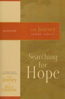 Searching for Hope, The Journey Series   -     By: Billy Graham