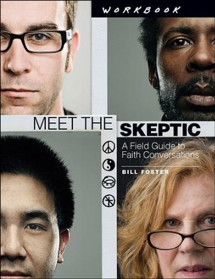 Meet the Skeptic, Workbook  -     By: Bill Foster