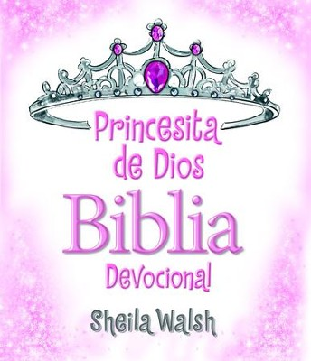 Princesita de Dios Biblia devocional - eBook  -     By: Sheila Walsh