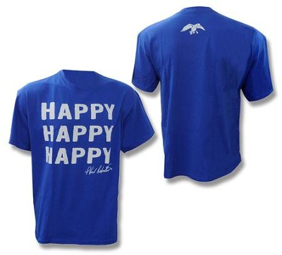Happy Happy Happy Shirt, Blue, X-Large   -