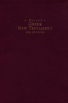 A Reader's Greek New Testament, Third Edition--soft leather-look, burgundy  -     By: Richard J. Goodrich