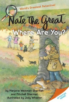 Nate the Great, Where Are You? - eBook  -     By: Marjorie Weinman Sharmat, Mitchell Sharmat     Illustrated By: Jody Wheeler