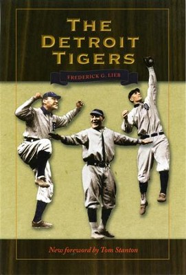 The Detroit Tigers - eBook  -     By: Frederick Lieb