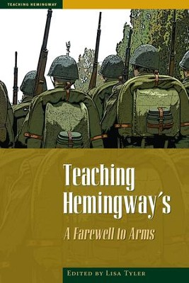 Teaching Hemingway's A Farewell to Arms - eBook  -     By: Lisa Tyler