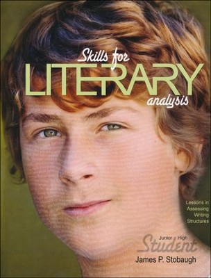 Skills For Literary Analysis: Lessons in Assessing Writing Structures, Student  -     By: James Stobaugh