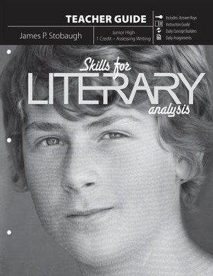 Skills For Literary Analysis: Lessons in Assessing Writing Structures, Teacher  -     By: James Stobaugh