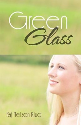 Green Glass - eBook  -     By: Pat Klud