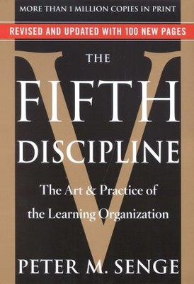 The Fifth Discipline: The Art & Practice of The  Learning Organization  -     By: Peter M. Senge