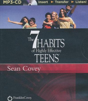 The 7 Habits of Highly Effective Teens - unabridged audiobook on CD  -     Narrated By: Sean Covey     By: Sean Covey