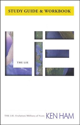 The Lie: Evolution, Study Guide & Workbook   -     By: Ken Ham