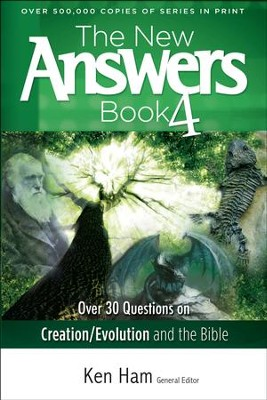 The New Answers Book 4   -     By: Ken Ham