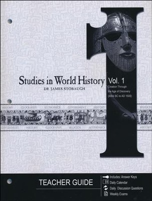 Studies in World History Volume 1, Teacher's Guide  -     By: James Stobaugh