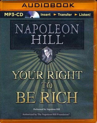 Your Right to Be Rich - unabridged audiobook on CD  -     Narrated By: Napoleon Hill     By: Napoleon Hill