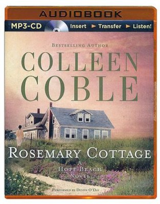 #2: Rosemary Cottage Unabridged MP3-CD   -     Narrated By: Devon O'Day     By: Colleen Coble