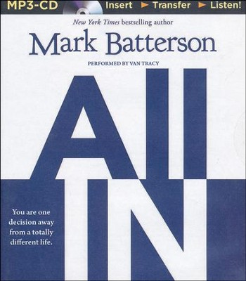 All In, Unabridged MP3-CD   -     Narrated By: Van Tracy     By: Mark Batterson
