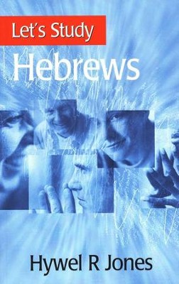 Let's Study Hebrews   -     By: Hywel Jones