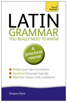Latin Grammar You Really Need to Know: Teach Yourself / Digital original - eBook  -