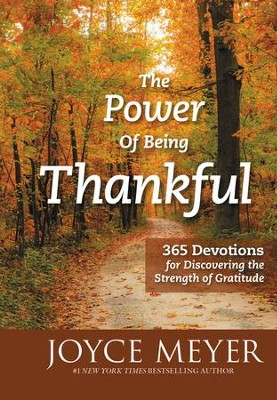 The Power of Being Thankful: 365 Life-Changing Devotions - eBook  -