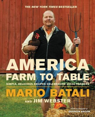 America-Farm to Table: Simple, Delicious Recipes Celebrating Local Farmers - eBook  -