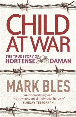 Child At War: The True Story of Hortense Daman / Digital original - eBook  -
