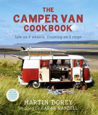 The Camper Van Cookbook: Life On 4 wheels, Cooking On 2 Rings / Digital original - eBook  -