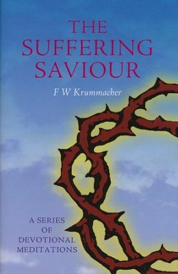 The Suffering Saviour  -     By: F.W. Krummacher