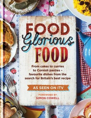 Food Glorious Food: Family Recipes for the Nation's Favourite Dishes / Digital original - eBook  -