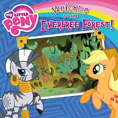 My Little Pony: Welcome to the Everfree Forest! - eBook  -