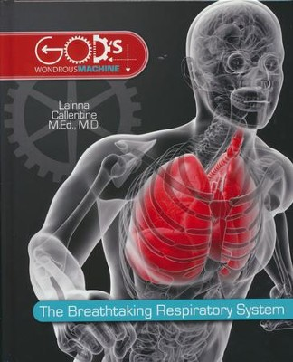 The Breathtaking Respiratory System, Volume 2   -     By: Lainna Callentine