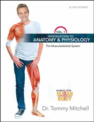 Introduction to Anatomy & Physiology: The Musculoskeletal System, Volume 1  -     By: Dr. Tommy Mitchell