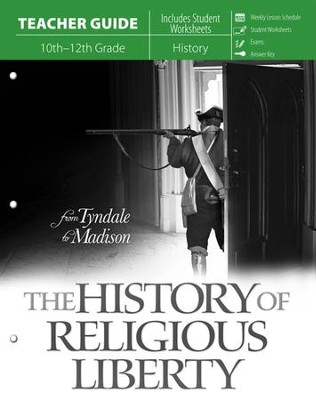 The History of Religious Liberty, Teacher Guide   -